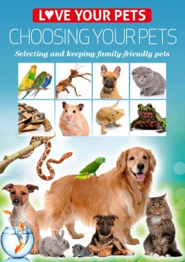 Love Your  Pets Series - Choosing Your Pets