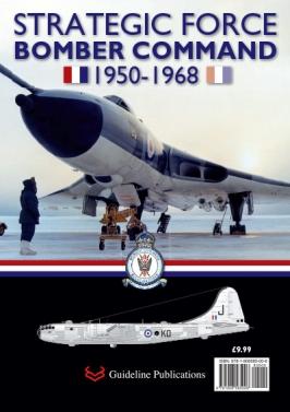 Strategic Force Bomber Command 1950 - 1968