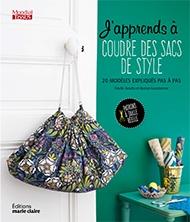 J'Apprends à coudre des sacs (I Learn to Sew Bags)