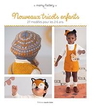 Nouveaux tricots enfants (Trendy Children's Knitwear)