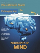 Philosophy Now  -  The Ultimate Guide to Philosophy of the Mind