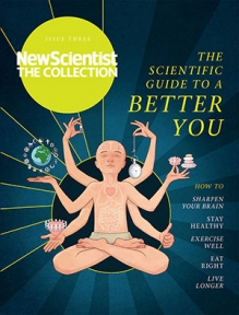 New Scientist : The Collection 3 - A Better You